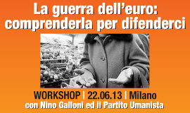 Workshop la Guerra dell'Euro - 2013
