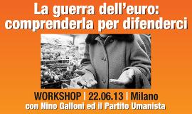 Workshop la Guerra dell'Euro - 2013